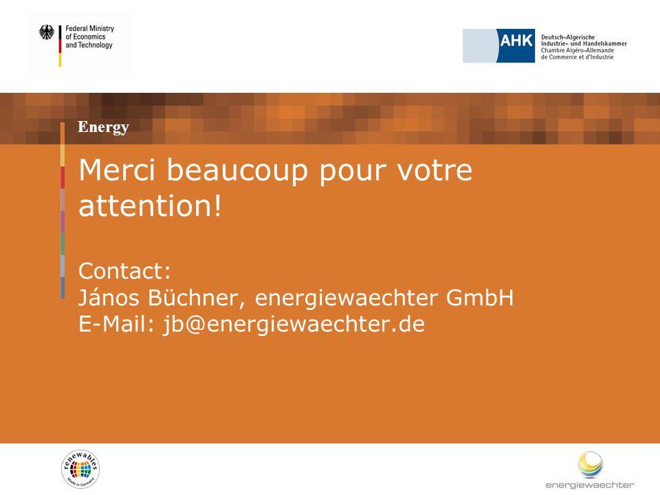 Energy Merci beaucoup pour votre attention! Contact: János Büchner, energiewaechter GmbH E-Mail: jb@energiewaechter.de