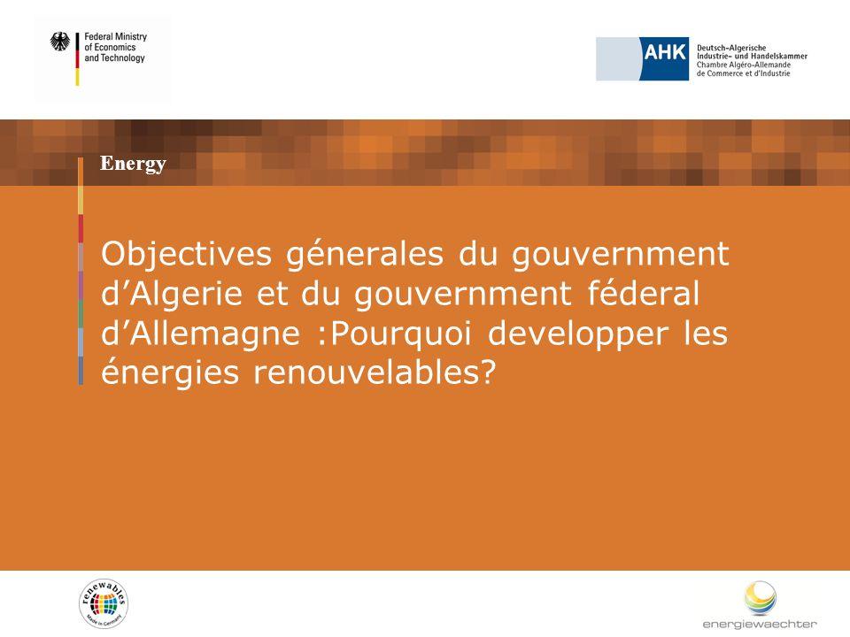 Objectives politiques: Indépendence énergétique et protection climatique Pour remplacer successivement les combustibles fossiles par les énergies renouvelables: éolienne et solaire, particulièrement, mais aussi avec la biomasse.