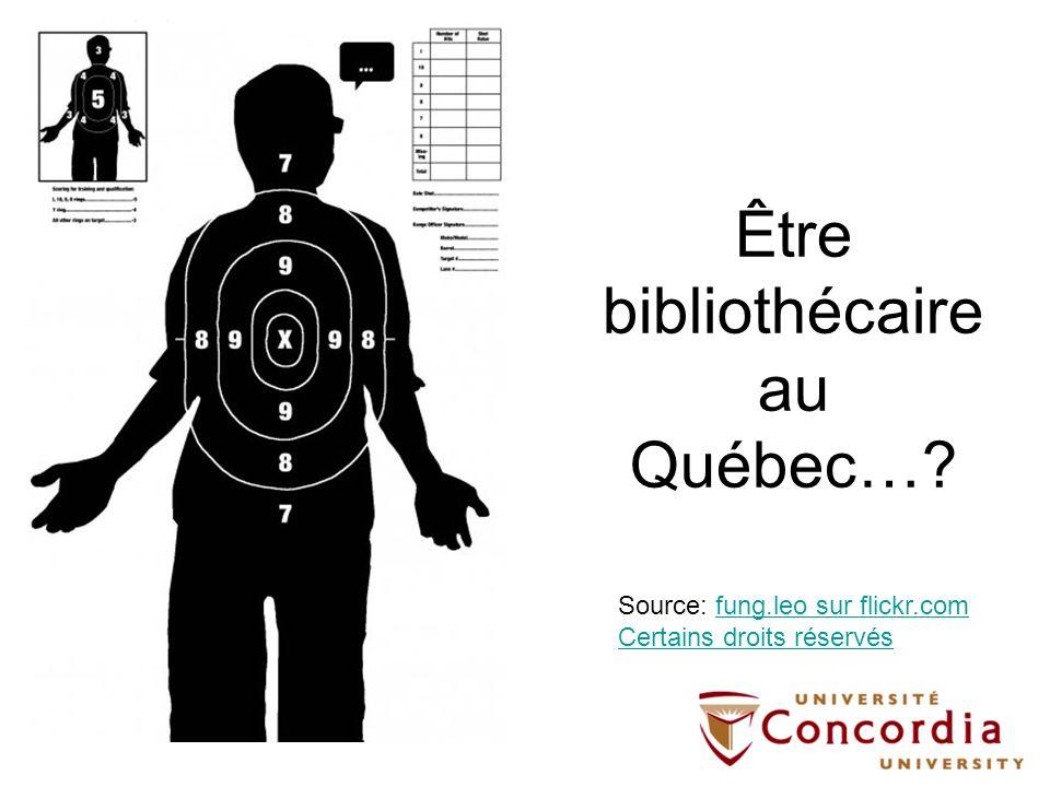 Être bibliothécaire au Québec…? Source: fung.leo sur flickr.comfung.leo sur flickr.com Certains droits réservés
