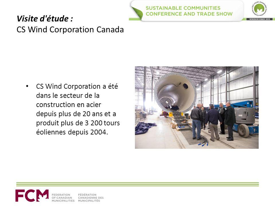 Visite d étude : CS Wind Corporation Canada CS Wind Corporation a été dans le secteur de la construction en acier depuis plus de 20 ans et a produit plus de 3 200 tours éoliennes depuis 2004.