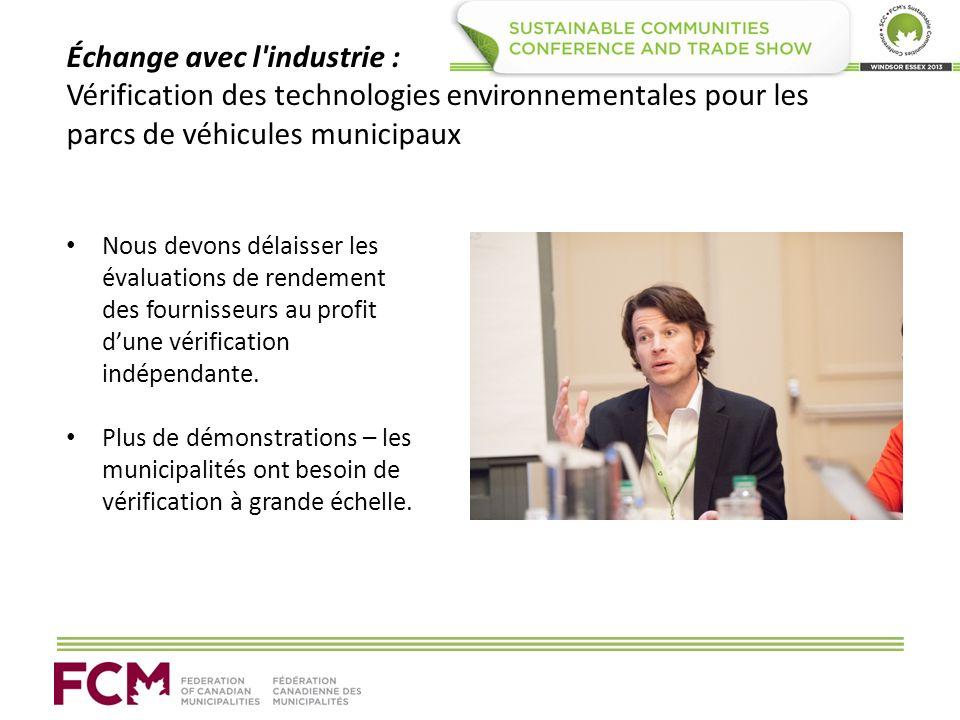 Échange avec l'industrie : Vérification des technologies environnementales pour les parcs de véhicules municipaux Nous devons délaisser les évaluation