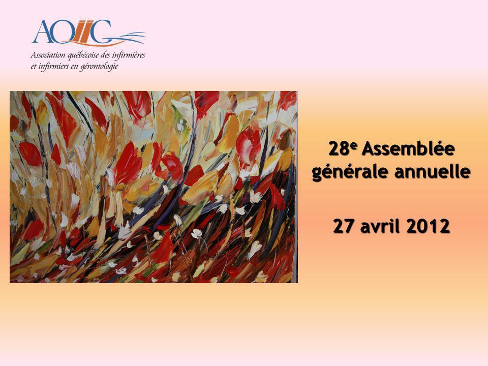 28 e Assemblée générale annuelle 27 avril 2012