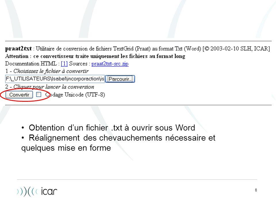 8 Obtention dun fichier.txt à ouvrir sous Word Réalignement des chevauchements nécessaire et quelques mise en forme