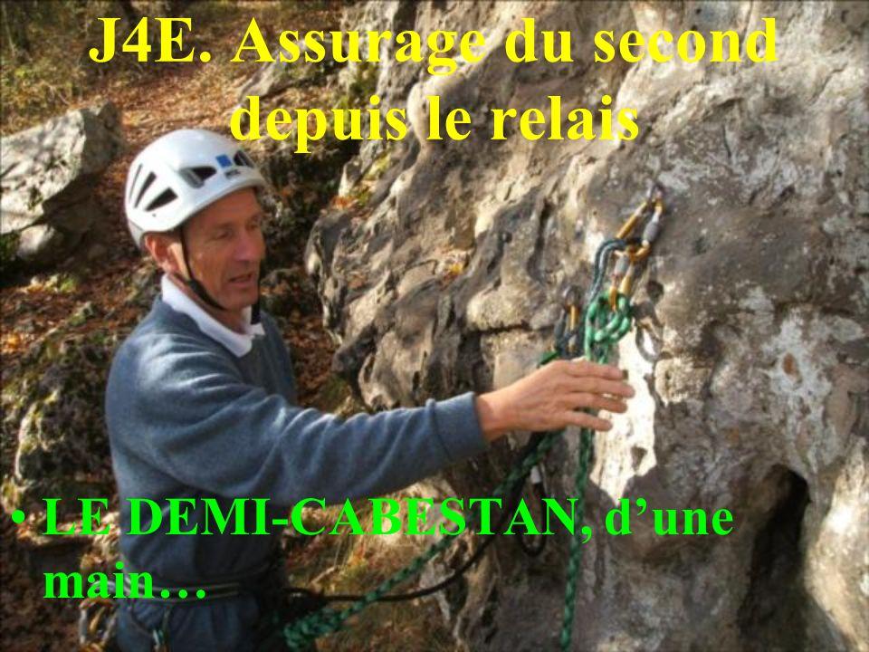 J4E. Assurage du second depuis le relais LE DEMI-CABESTAN, dune main…