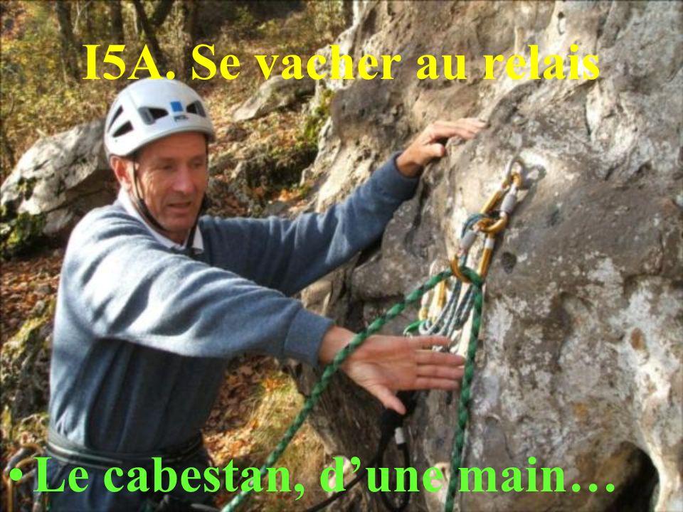 I5A. Se vacher au relais Le cabestan, dune main…