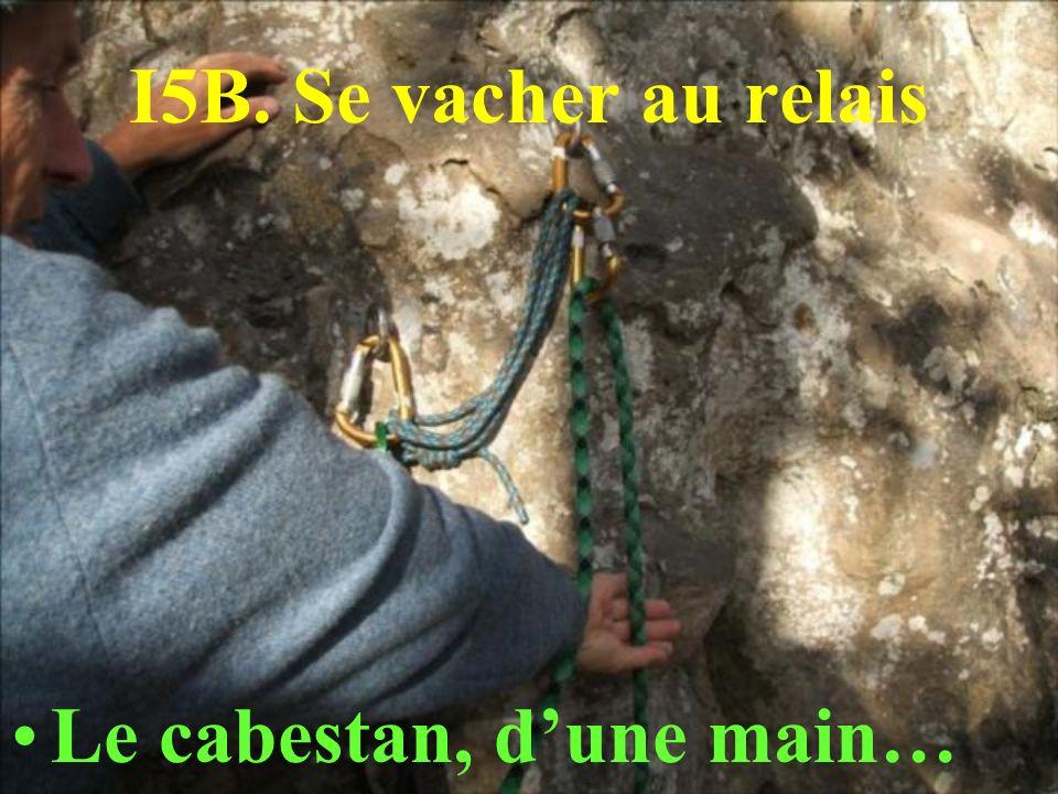 I5B. Se vacher au relais Le cabestan, dune main…
