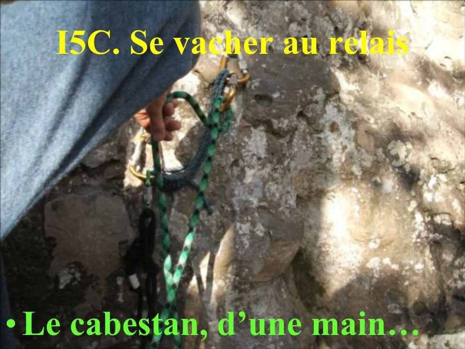 I5C. Se vacher au relais Le cabestan, dune main…