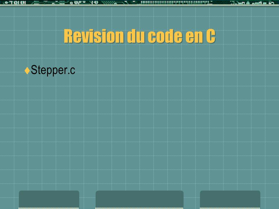 Revision du code en C Stepper.c