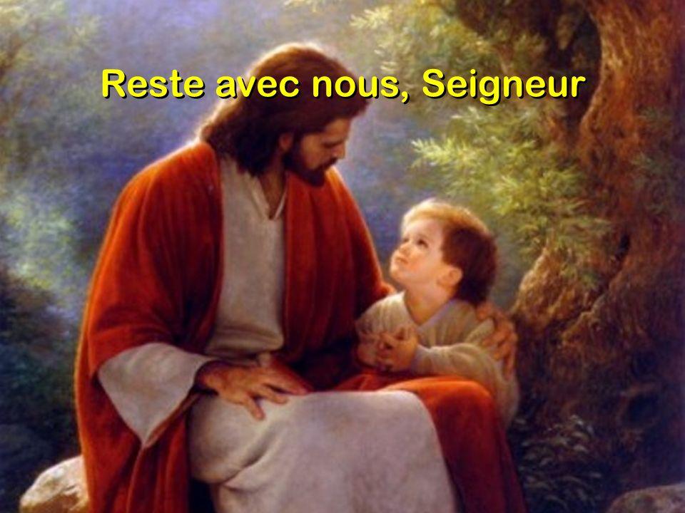 Reste avec nous, Seigneur