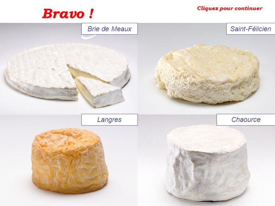 1 4 2 3 Cliquez sur le Brie de Meaux:
