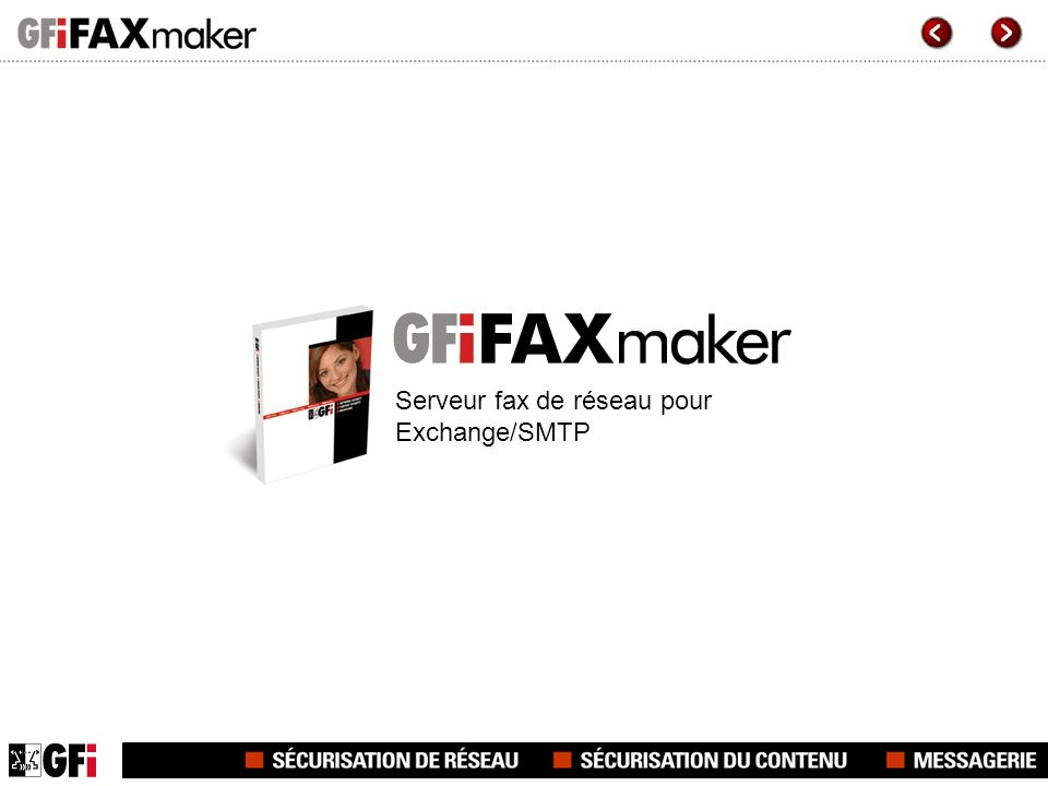 GFI FAXmaker for Exchange/SMTP GFI FAXmaker for Exchange/SMTP est le serveur fax de réseau leader du marché.