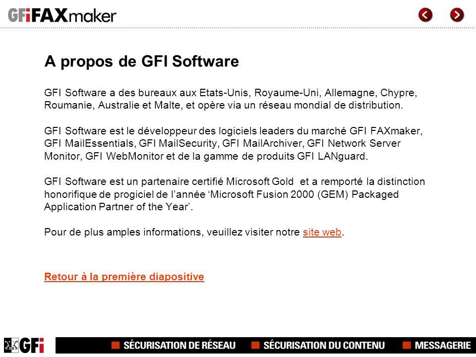 A propos de GFI Software GFI Software a des bureaux aux Etats-Unis, Royaume-Uni, Allemagne, Chypre, Roumanie, Australie et Malte, et opère via un rése