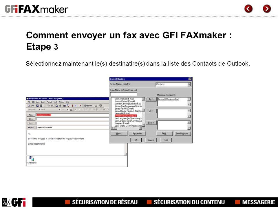 Comment envoyer un fax avec GFI FAXmaker : Etape 3 Sélectionnez maintenant le(s) destinatire(s) dans la liste des Contacts de Outlook.