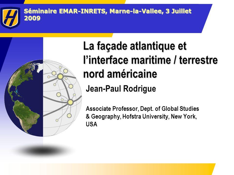 Éléments de lInterface Maritime / Terrestre Port System Foreland (Shipping Network) RoadRailCoastal / Fluvial Hinterland (FDC) Corridors and Hubs Gateways Maritime Freight Distribution Inland Freight Distribution