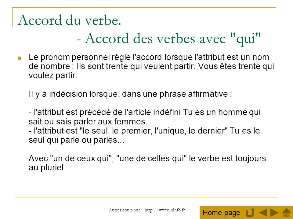 Autres cours sur http://www.ininfo.fr Accord du verbe. - Accord des verbes avec
