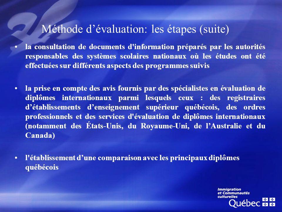 Méthode dévaluation: les étapes (suite) la consultation de documents d'information préparés par les autorités responsables des systèmes scolaires nati