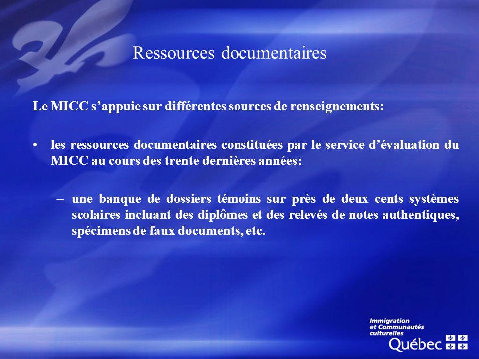 Ressources documentaires Le MICC sappuie sur différentes sources de renseignements: les ressources documentaires constituées par le service dévaluatio