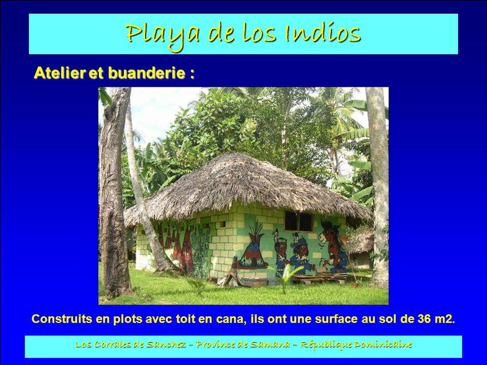 Playa de los Indios Los Corrales de Sanchez – Province de Samana – République Dominicaine Atelier et buanderie : Construits en plots avec toit en cana