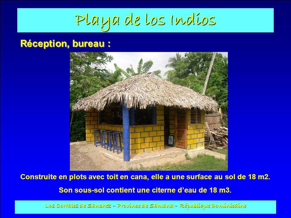 Playa de los Indios Los Corrales de Sanchez – Province de Samana – République Dominicaine Réception, bureau : Construite en plots avec toit en cana, e