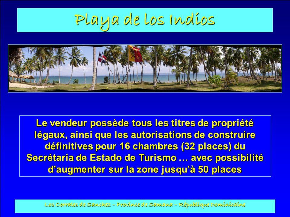 Playa de los Indios Los Corrales de Sanchez – Province de Samana – République Dominicaine Le vendeur possède tous les titres de propriété légaux, ains