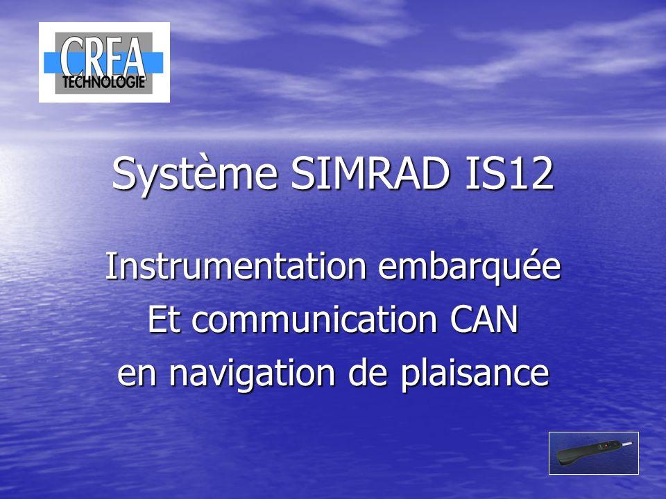 Système SIMRAD IS12 Instrumentation embarquée Et communication CAN en navigation de plaisance
