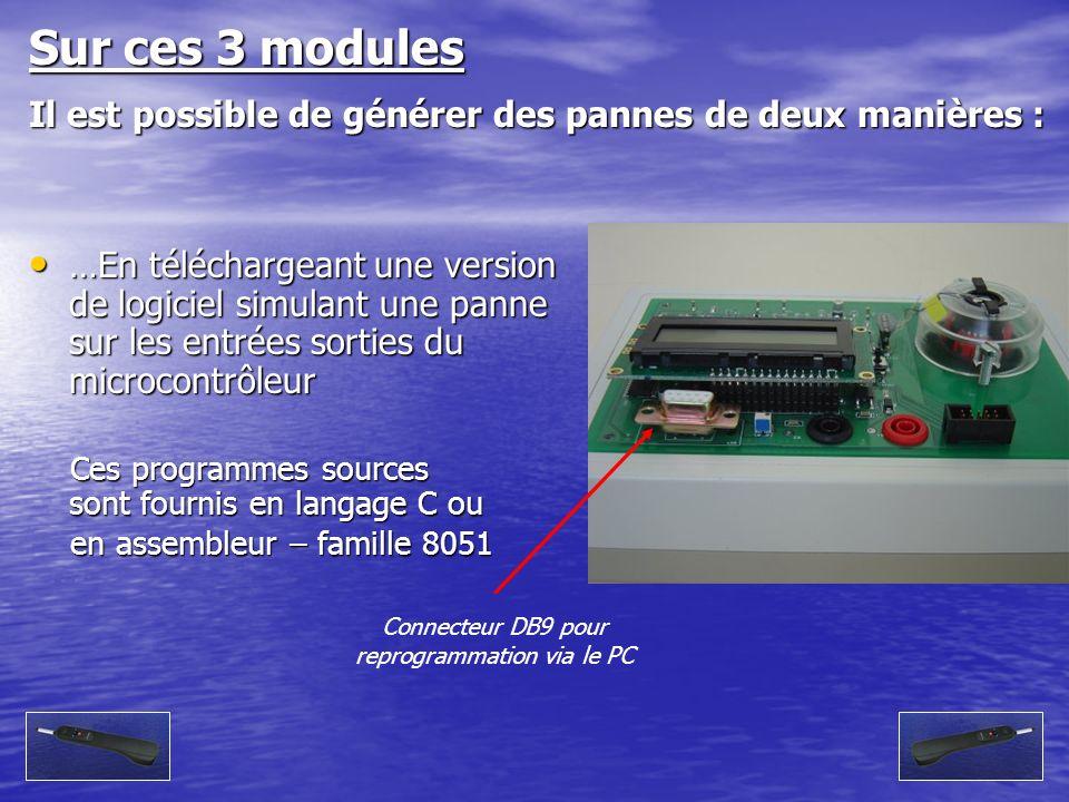 …En téléchargeant une version de logiciel simulant une panne sur les entrées sorties du microcontrôleur …En téléchargeant une version de logiciel simu