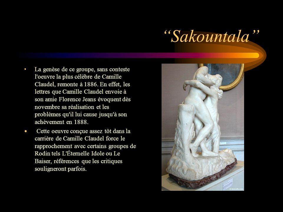 Sakountala La genèse de ce groupe, sans conteste l'oeuvre la plus célèbre de Camille Claudel, remonte à 1886. En effet, les lettres que Camille Claude