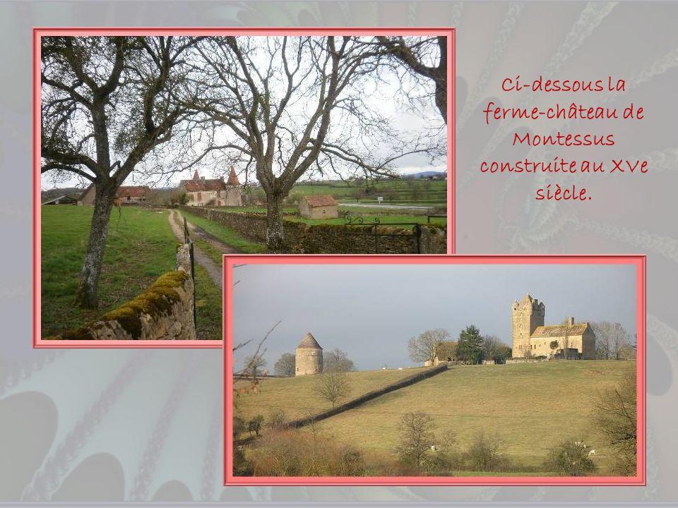 Ci-dessous la ferme-château de Montessus construite au XVe siècle.
