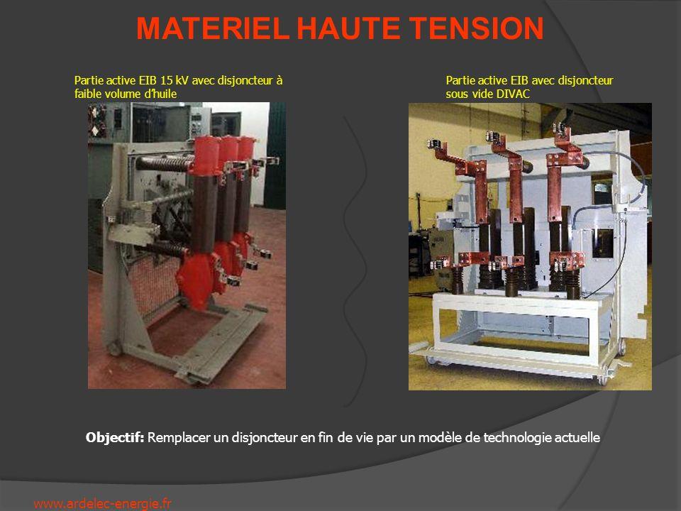 www.ardelec-energie.fr MATERIEL HAUTE TENSION Partie active EIB 15 kV avec disjoncteur à faible volume dhuile Partie active EIB avec disjoncteur sous