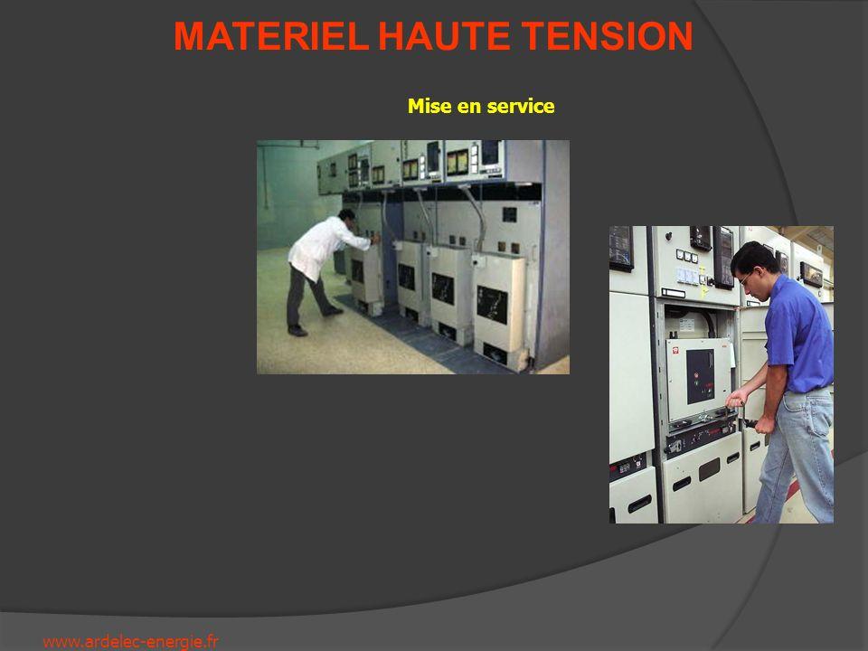 www.ardelec-energie.fr MATERIEL HAUTE TENSION Mise en service
