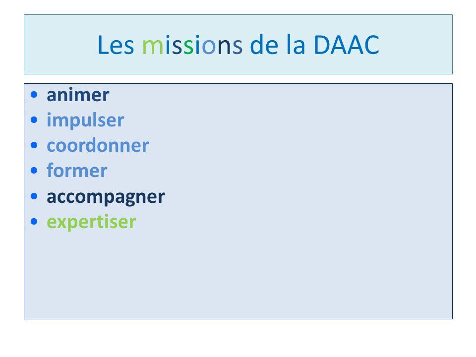 Les missions de la DAAC animer impulser coordonner former accompagner expertiser