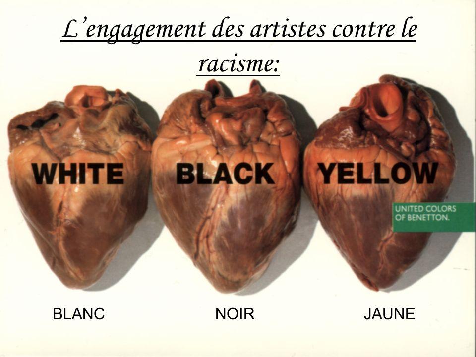 Lengagement des artistes contre le racisme: BLANC NOIR JAUNE