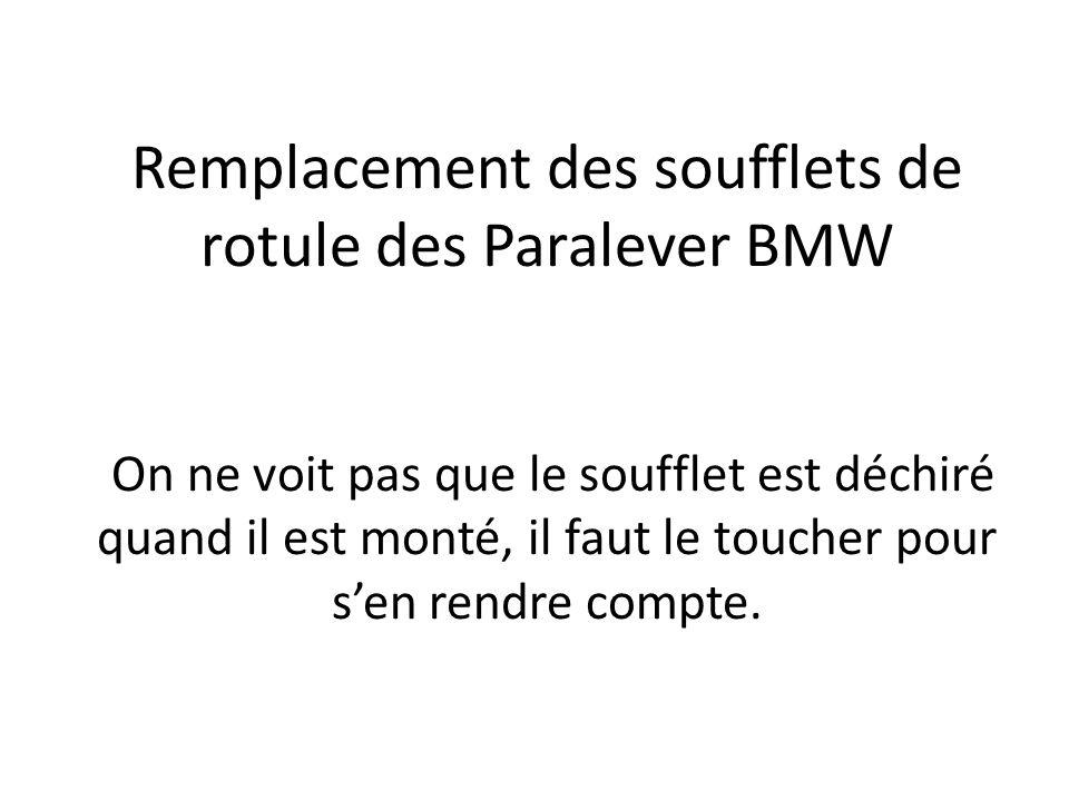 Remplacement des soufflets de rotule des Paralever BMW On ne voit pas que le soufflet est déchiré quand il est monté, il faut le toucher pour sen rend