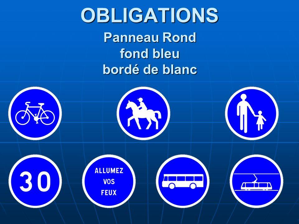 OBLIGATIONS Panneau Rond fond bleu bordé de blanc