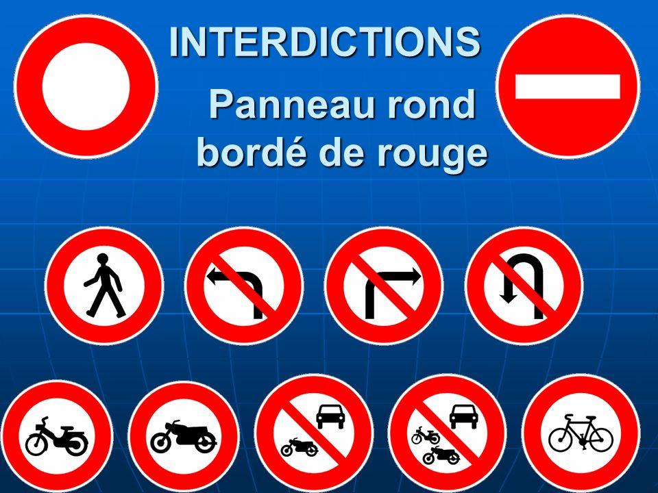INTERDICTIONS Panneau rond bordé de rouge Exception !
