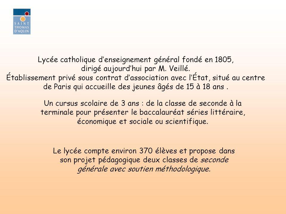 Lycée catholique denseignement général fondé en 1805, dirigé aujourdhui par M. Veillé. Établissement privé sous contrat dassociation avec lÉtat, situé