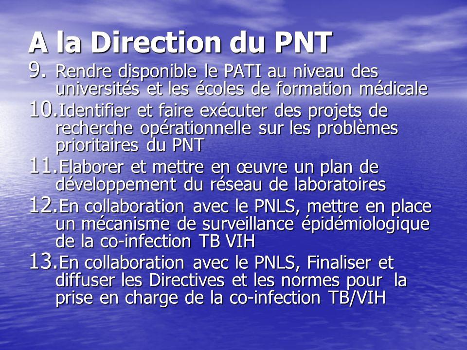 A la Direction du PNT 9.