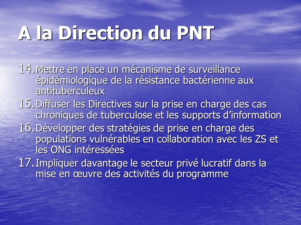 A la Direction du PNT 14.