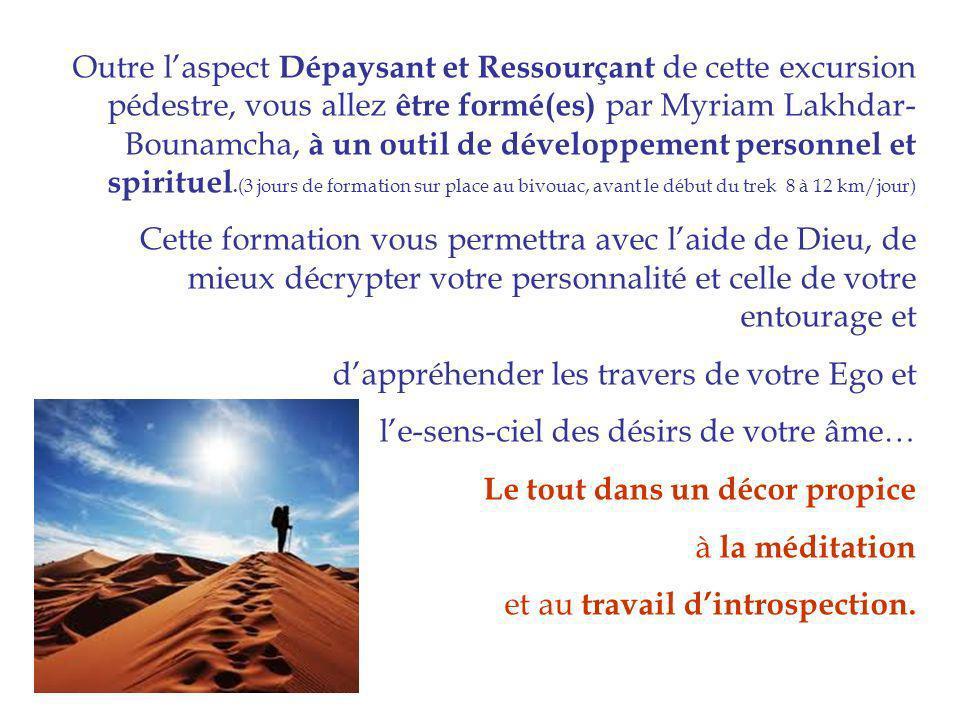 Outre laspect Dépaysant et Ressourçant de cette excursion pédestre, vous allez être formé(es) par Myriam Lakhdar- Bounamcha, à un outil de développeme