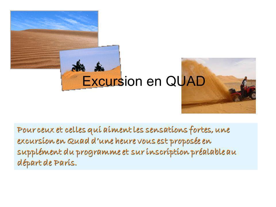 Excursion en QUAD Pour ceux et celles qui aiment les sensations fortes, une excursion en Quad dune heure vous est proposée en supplément du programme