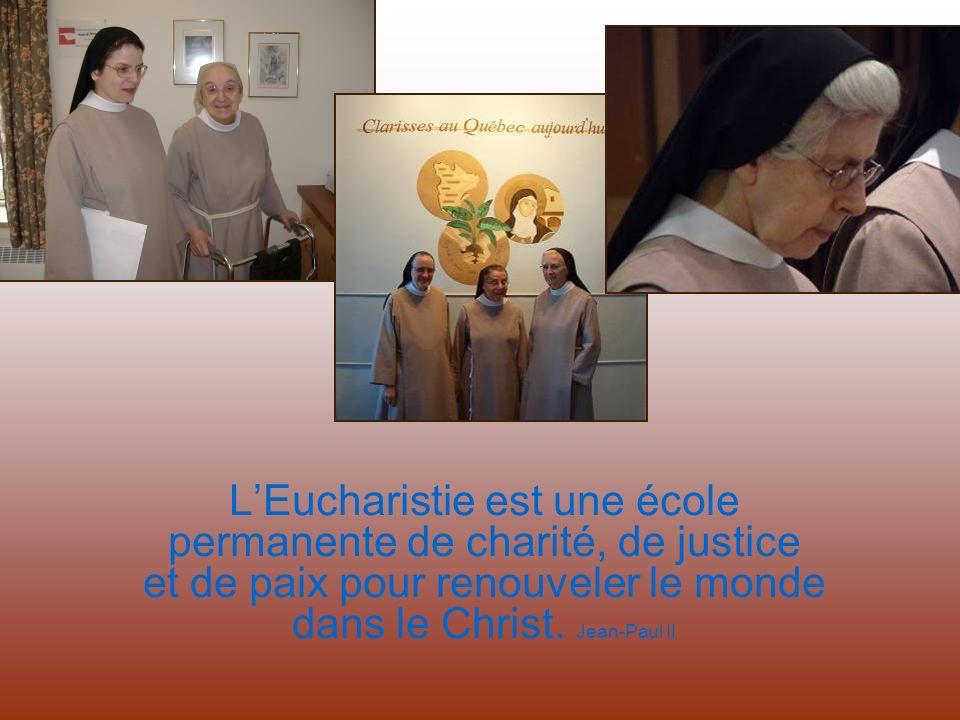 Heureuse celle à qui a été accordée cette intimité du banquet divin. Sainte Claire