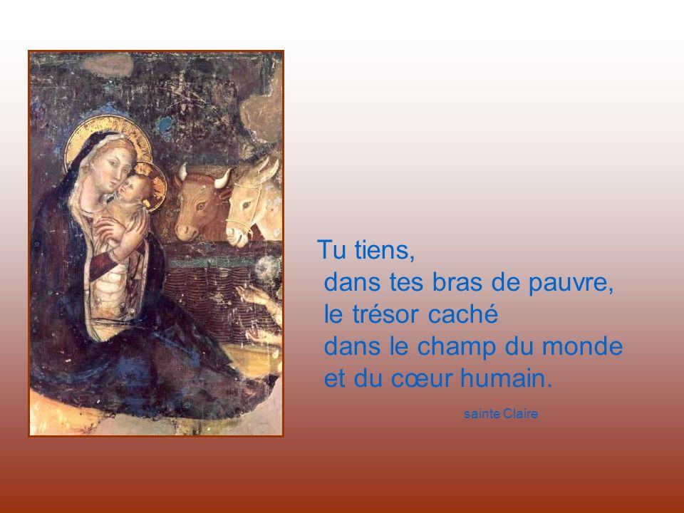 Tu tiens, dans tes bras de pauvre, le trésor caché dans le champ du monde et du cœur humain.