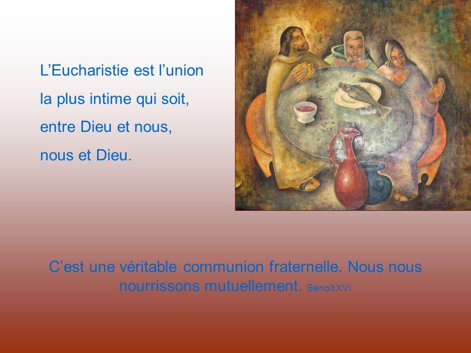 Cest une véritable communion fraternelle.Nous nous nourrissons mutuellement.