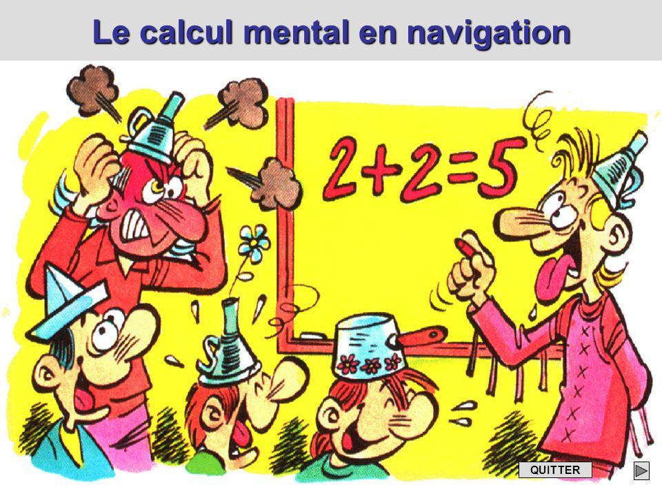 Le calcul mental en navigation QUITTER