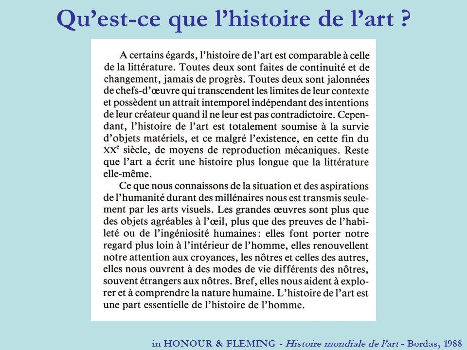 Quest-ce que lhistoire de lart ? in HONOUR & FLEMING - Histoire mondiale de lart - Bordas, 1988