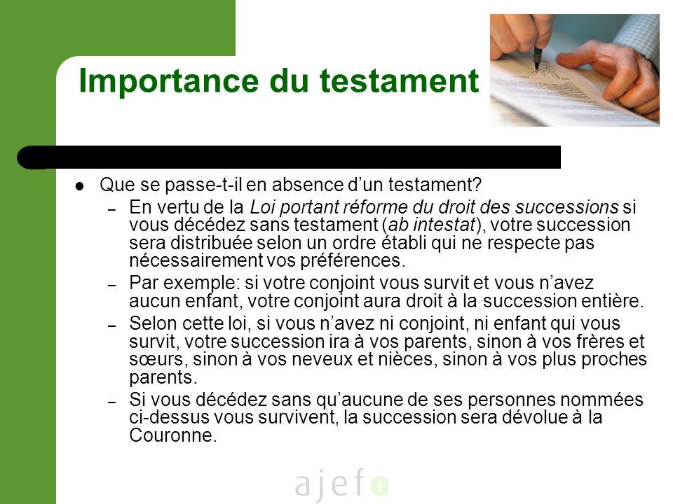 Importance du testament Que se passe-t-il en absence dun testament.