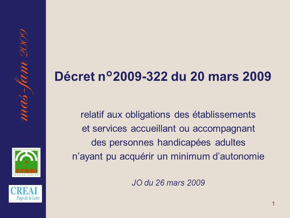 mas-fam 2009 1 relatif aux obligations des établissements et services accueillant ou accompagnant des personnes handicapées adultes nayant pu acquérir