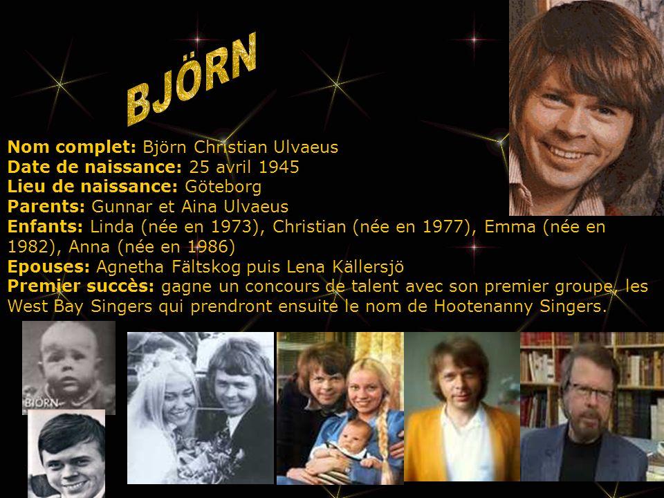 Nom complet: Björn Christian Ulvaeus Date de naissance: 25 avril 1945 Lieu de naissance: Göteborg Parents: Gunnar et Aina Ulvaeus Enfants: Linda (née en 1973), Christian (née en 1977), Emma (née en 1982), Anna (née en 1986) Epouses: Agnetha Fältskog puis Lena Källersjö Premier succès: gagne un concours de talent avec son premier groupe, les West Bay Singers qui prendront ensuite le nom de Hootenanny Singers.