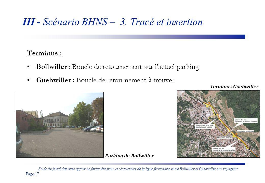 Etude de faisabilité avec approche financière pour la réouverture de la ligne ferroviaire entre Bollwiller et Guebwiller aux voyageurs Page 18 III - Scénario BHNS – 3.