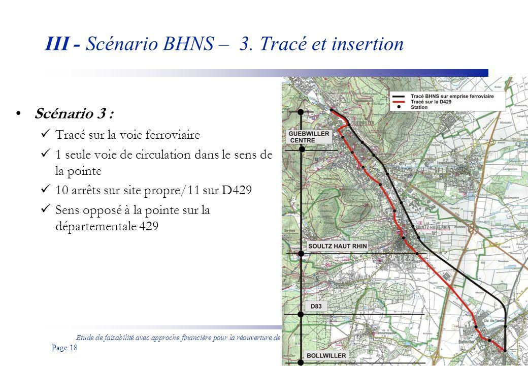 Etude de faisabilité avec approche financière pour la réouverture de la ligne ferroviaire entre Bollwiller et Guebwiller aux voyageurs Page 19 III - Scénario BHNS – 4.